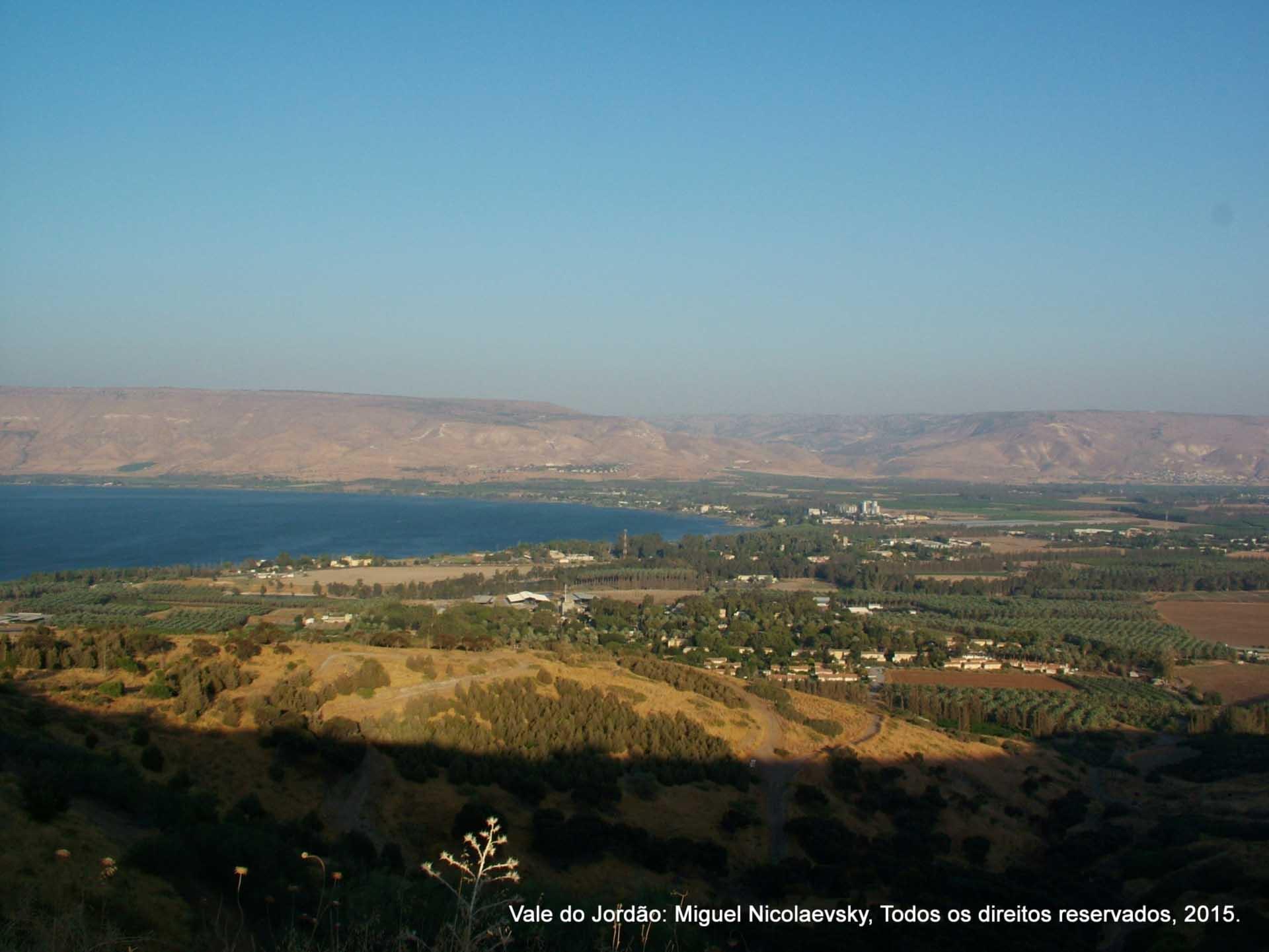 O Mar da Galileia e o Vale do Jordao