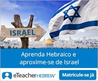 Aprenda Hebraico com Professores Credenciados Pela Universidade Hebraica de Jerusalem
